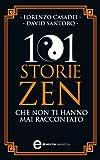 101 storie zen che non ti hanno mai raccontato (eNewton Saggistica)