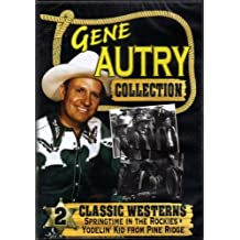 Gene Autry DVD Collection - Springtime in the Rockies/Yodelin' Kid from Pine Ridge