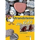 Strandsteine für Kids: Sammeln und Bestimmen (Naturdetektive)