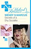 Secrets of a Shy Socialite (Mills & Boon Medical) (Beyond the Spotlight..., Book 2)