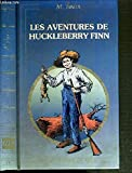 LES AVENTURES DE HUCKELBERRY FINN - VINCENT MICHEL - 01/01/1985