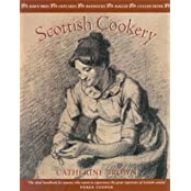 Scottish Cookery by Catherine Brown (1999-10-01)