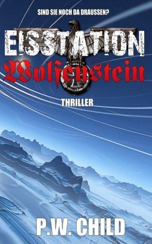 Preisvergleich Produktbild Eisstation Wolfenstein (Orden der Schwarzen Sonne)