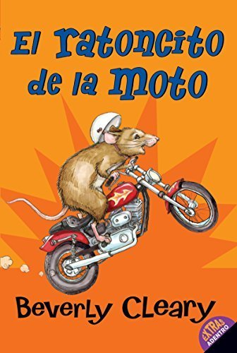 El ratoncito de la moto (The Mouse and the Motorcycle, Spanish Edition) by Cleary, Beverly (2006) Paperback
