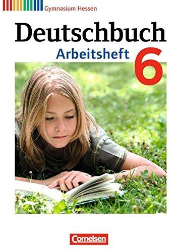 Preisvergleich Produktbild Deutschbuch Gymnasium - Hessen G8/G9: 6. Schuljahr - Arbeitsheft mit Lösungen