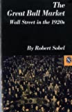 The Great Bull Market: Wall Street in the 1920s (Norton Essays in American History)