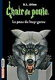 Telecharger Livres Chair de poule Tome 50 La peau du loup garou (PDF,EPUB,MOBI) gratuits en Francaise