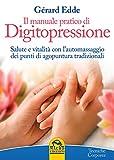 Il manuale pratico di digitopressione