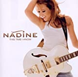 Songtexte von Nádine - This Time I Know