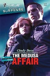 The Medusa Affair: The Medusa Project (Silhouette Romantic Suspense) by Cindy Dees (2007-08-05)