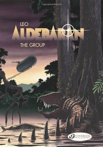 The Group: Aldebaran Vol. 2 by Aldebaran, Leo (2009) Paperback