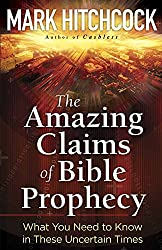 The Amazing Claims Of Bible Prophecy PB