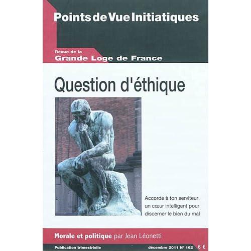 Points de Vue Initiatiques, N° 162 : Question d'éthique : morale et politique