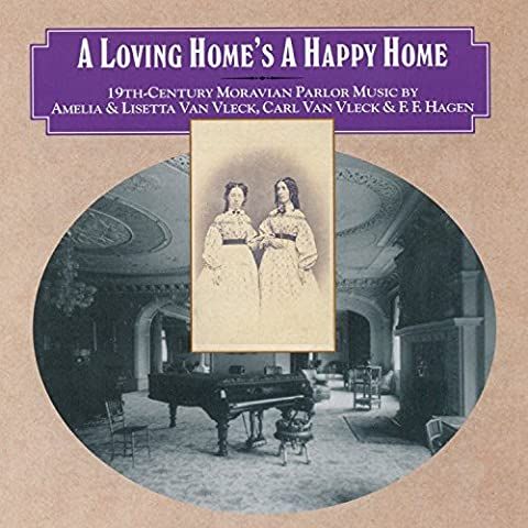 Lisetta Van Vleck: A Loving Home's a Happy Home - 19th century