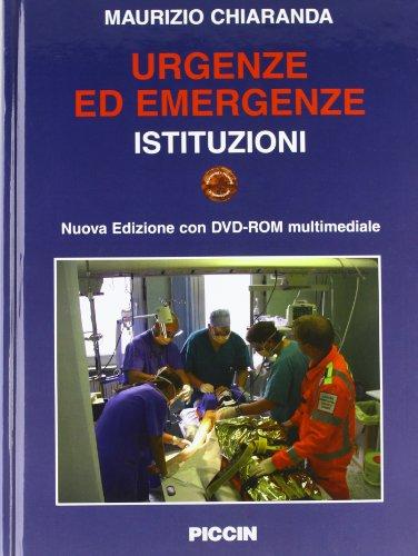 Urgenze ed emergenze. Istituzioni. Con DVD