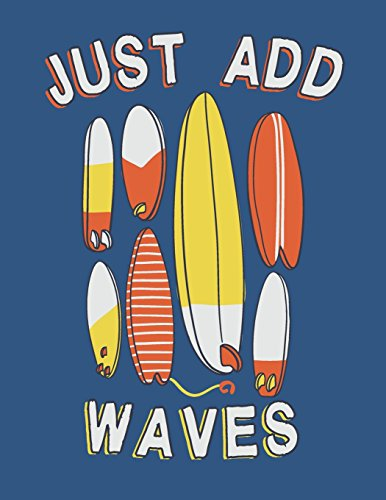 Just add waves: Surfboard collection on blue cover and Dot Graph Line Sketch pages, Extra large (8.5 x 11) inches, 110 pages, White paper, Sketch, ... Paint (Surfboard collection on blue notebook)