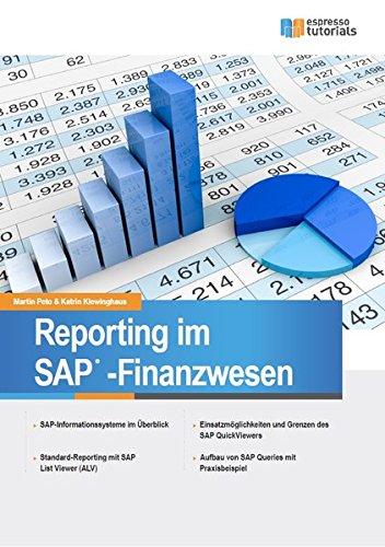 Reporting im SAP-Finanzwesen: Standardberichte, SAP QuickViewer und SAP Query