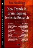 [(New Trends in Brain Hypoxia Ischemia Research)] [ By (author) Eetu Hamalainen ] [May, 2008]