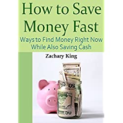 How to Save Money Fast: Ways to Find Money Right Now While Also Saving Cash