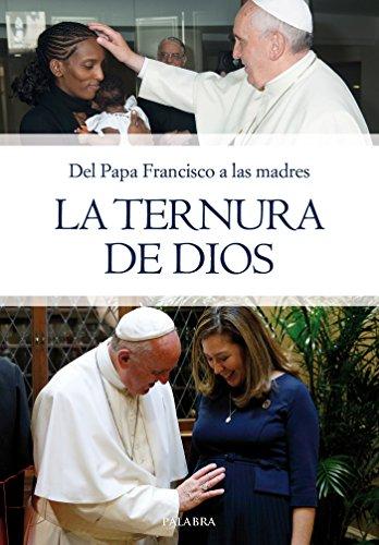 La ternura de Dios (dBolsillo nº 875) por Papa Francisco