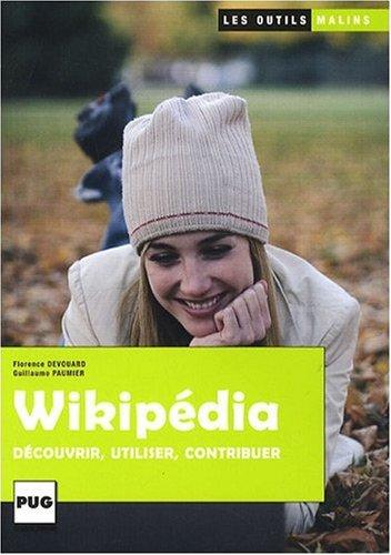 Wikipedia : Découvrir, utiliser, contribuer