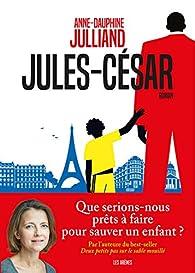 Jules-César par Anne-Dauphine Julliand