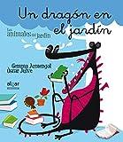 Un Dragón En El Jardín (Manuscrita) (Los animales del jardín)