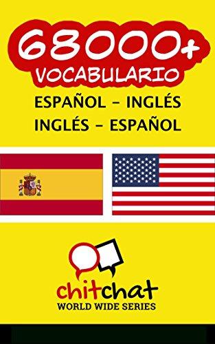 68000+ Español - Inglés Inglés - Español vocabulario por Jerry Greer