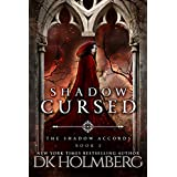 Shadow Cursed (The Shadow Accords Book 2) (English Edition)