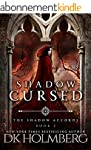 Shadow Cursed (The Shadow Accords Boo...