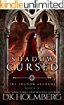 Shadow Cursed (The Shadow Accords Boo...