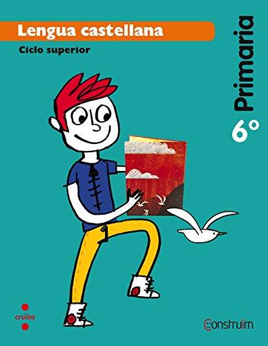 Lengua castellana 6 primaria construïm
