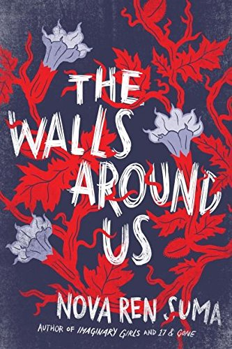 The Walls Around Us (Suma Nova)