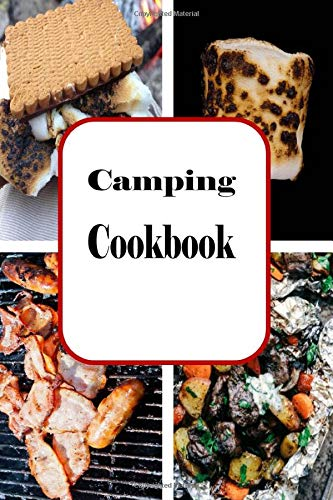 Preisvergleich Produktbild Camping Cookbook: Campfire and Grilling Recipes for Outdoor Cooking (Camping Recipes,  Band 1)