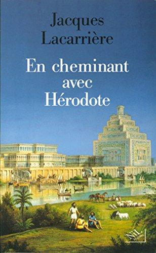 En cheminant avec Hérodote par Jacques LACARRIERE