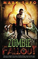 Zombie Fallout: Volume 1 by Mark Tufo (2010-02-25)
