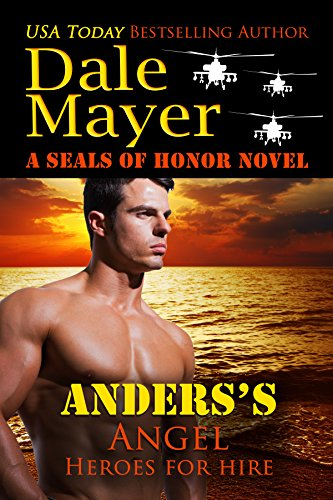 Anders's Angel: A SEALs of Honor World Novel (Heroes for Hire Book 16) (English Edition)