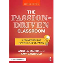 PASSION-DRIVEN CLASSROOM 2/E
