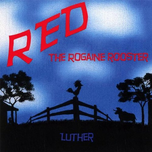 red-the-rogaine-rooster-by-luther