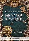 Héroes de cobre par Álvarez