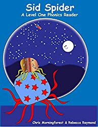 Sid Spider - A Level One Phonics Reader