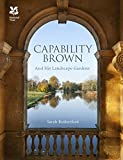 Capability Brown: And His Landscape Gardens (National Trust History & Heritage)