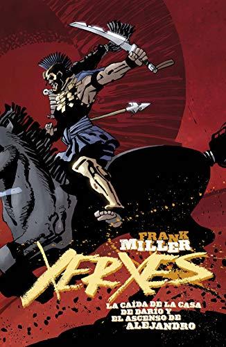 Xerxes. La Caída de la Casa de Darío y el Ascenso de Alejandro 5