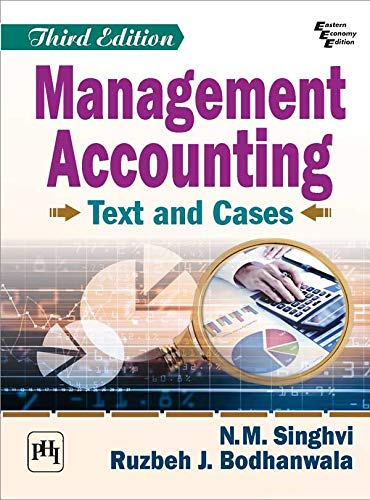 MANAGEMENT ACCOUNTING: TEXT AND CASES (English Edition)