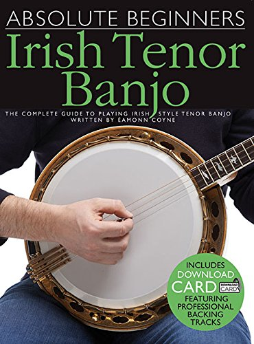 Absolute Beginners: Irish Tenor Banjo (Book & Download Card): Noten, Songbook, E-Bundle, Download (Audio) für Banjo