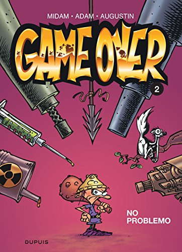 Game over - tome 2 - No problemo par Midam