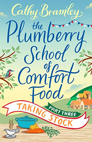 The Plumberry School of Comfort Food - Part Three: Taking Stock (English Edition) - Cafe Stock