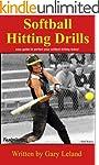 Softball Hitting Drills: easy guide t...