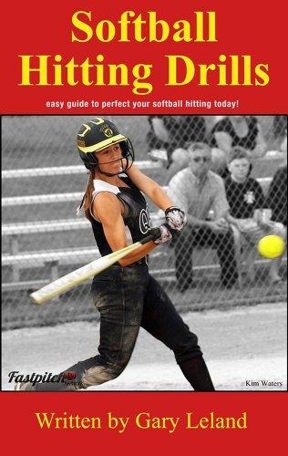 Softball Hitting Drills: easy guide to perfect your softball hitting today! (Fastpitch Softball Drills) (English Edition) por Gary Leland