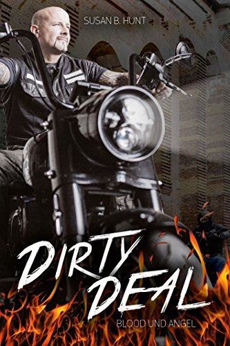 DIRTY DEAL Blood & Angel: Der Fire Devils MC (3) -